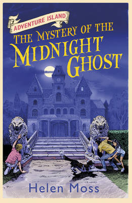 Cover for Adventure Island 2 : The Mystery of the Midnight Ghost by Helen Moss