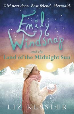 Cover for Emily Windsnap and the Land of the Midnight Sun by Liz Kessler