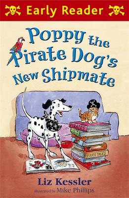 Cover for Poppy the Pirate Dog's New Shipmate by Liz Kessler