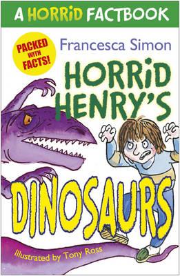 A Horrid Factbook: Dinosaurs (Horrid Henry)