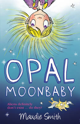 Cover for Opal Moonbaby by Maudie Smith