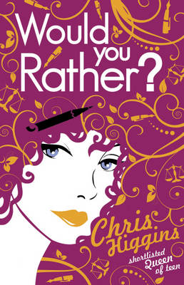 Cover for Would You Rather? by Chris Higgins