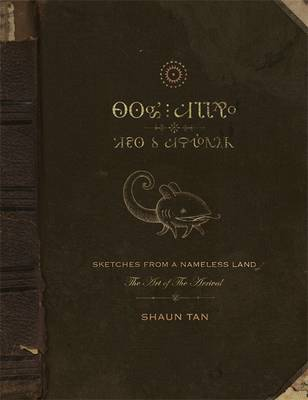 Cover for Sketches from a Nameless Land The Art of the Arrival by Shaun Tan