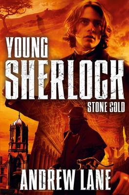Cover for Young Sherlock Holmes 7: Stone Cold by Andrew Lane