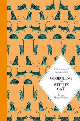 Cover for Gobbolino, the Witch's Cat: Macmillan Classics Edition by Ursula Moray Williams
