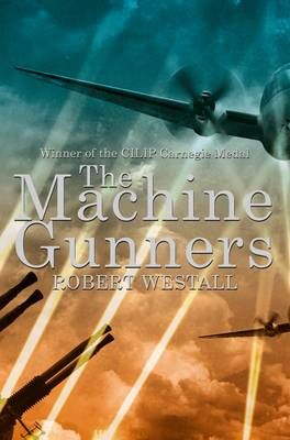 Cover for The Machine Gunners by Robert Westall