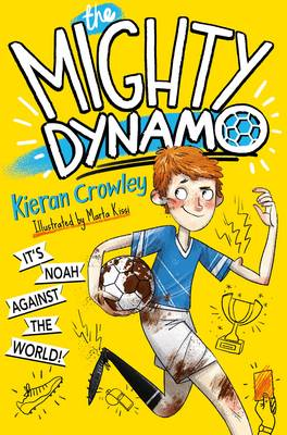 Cover for The Mighty Dynamo by Kieran Crowley