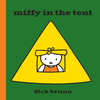 Cover for Miffy in the Tent by Dick Bruna