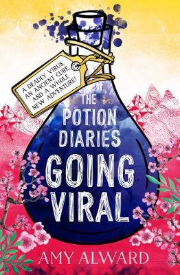 Cover for The Potion Diaries: Going Viral by Amy Alward