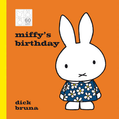 Cover for Miffy's Birthday by Dick Bruna