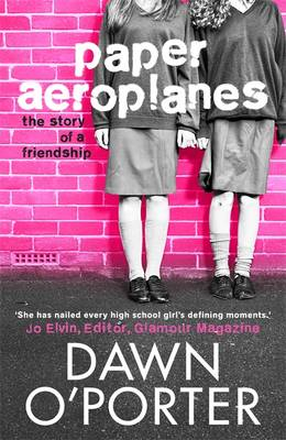 Cover for Paper Aeroplanes by Dawn O'Porter