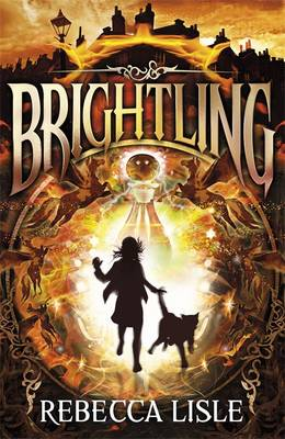 Cover for Brightling by Rebecca Lisle