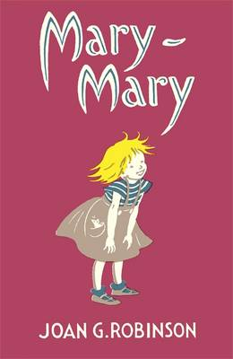 Cover for Mary-Mary by Joan G. Robinson
