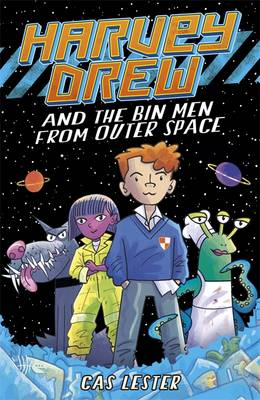 Cover for Harvey Drew & the Bin Men from Outer Space by Cas Lester
