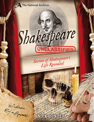 Cover for The National Archives: Shakespeare Unclassified by Nick Hunter