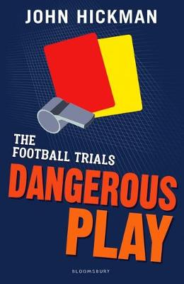 The Football Trials: Dangerous Play