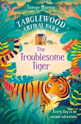 Cover for The Troublesome Tiger by Tamsyn Murray