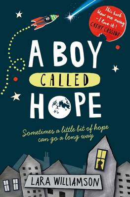 Cover for A Boy Called Hope by Lara Williamson