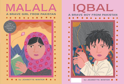 Cover for Malala a Brave Girl from Pakistan/Iqbal a Brave Boy from Pakistan by Jeanette Winter