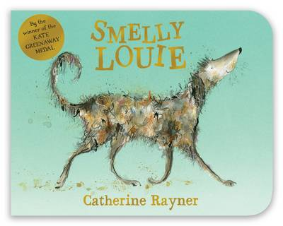 Cover for Smelly Louie by Catherine Rayner