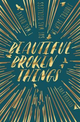Cover for Beautiful Broken Things by Sara Barnard