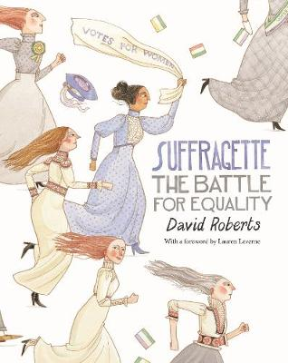 Book Cover for Suffragette The Battle for Equality by David Roberts