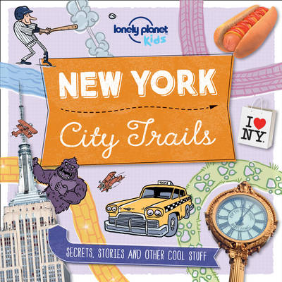 Cover for City Trails - New York by Lonely Planet Kids