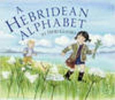 Cover for A Hebridean Alphabet by Debi Gliori