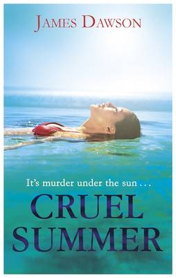 Cover for Cruel Summer by James Dawson