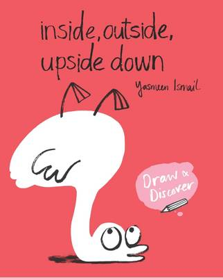 Cover for Inside, Outside, Upside Down by Yasmeen Ismail