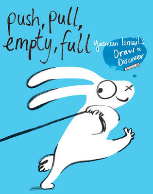 Cover for Push, Pull, Empty, Full  by Yasmeen Ismail