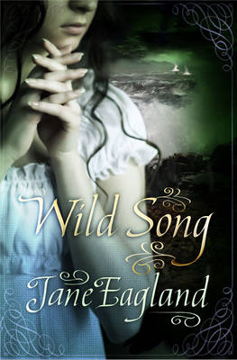 Cover for Wild Song by Jane Eagland