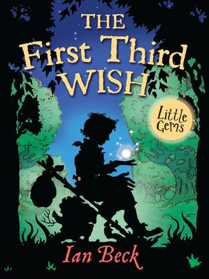 Book Cover for The First, Third Wish by Ian Beck