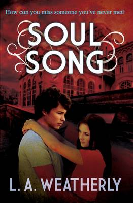 Cover for Soul Song by L. A. Weatherly