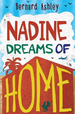 Cover for Nadine Dreams of Home by Bernard Ashley