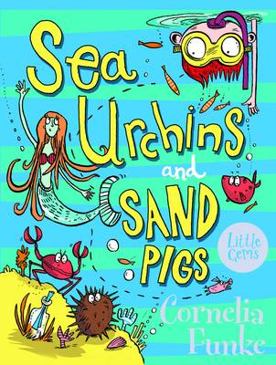 Book Cover for Sea Urchins and Sand Pigs by Cornelia Funke