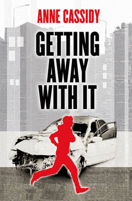 Cover for Getting Away with it by Anne Cassidy