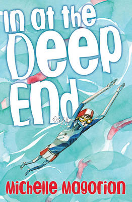 Cover for In at the Deep End by Michelle Magorian
