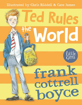Book Cover for Ted Rules the World by Frank Cottrell Boyce