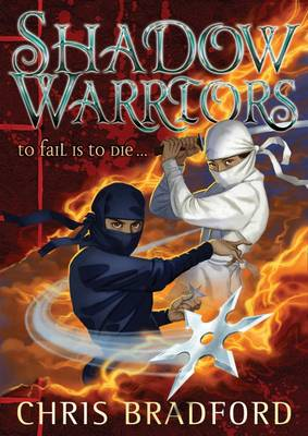 Cover for Shadow Warriors by Chris Bradford