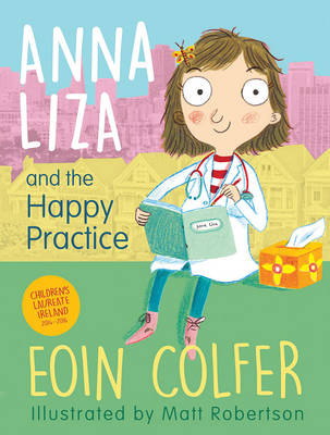 Book Cover for Anna Liza and the Happy Practice by Eoin Colfer