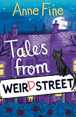 Cover for Tales from Weird Street by Anne Fine