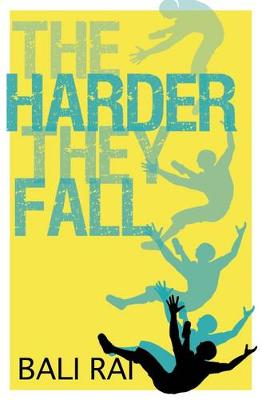Cover for The Harder They Fall by Bali Rai