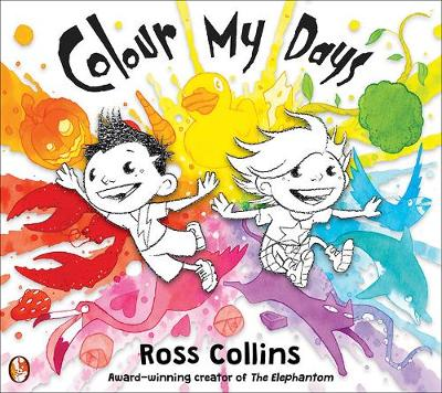Cover for Colour My Days by Ross Collins