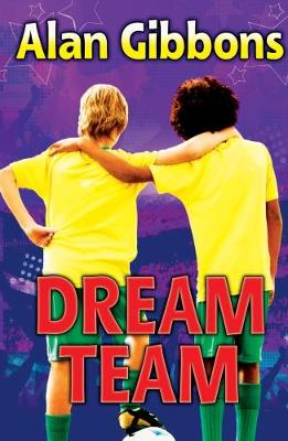 Cover for Dream Team by Alan Gibbons