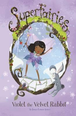 Cover for Violet the Velvet Rabbit by Janey Louise Jones