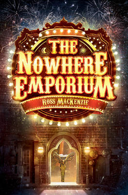 Cover for The Nowhere Emporium by Ross MacKenzie