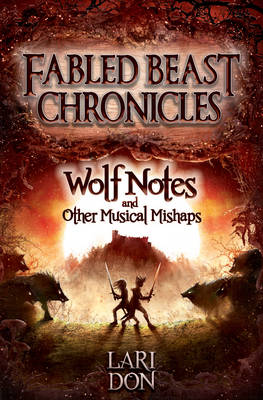 Cover for Wolf Notes and Other Musical Mishaps by Lari Don