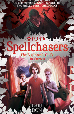 Cover for The Beginner's Guide to Curses Spellchasers by Lari Don