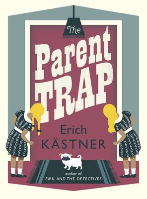 Cover for The Parent Trap by Erich Kastner